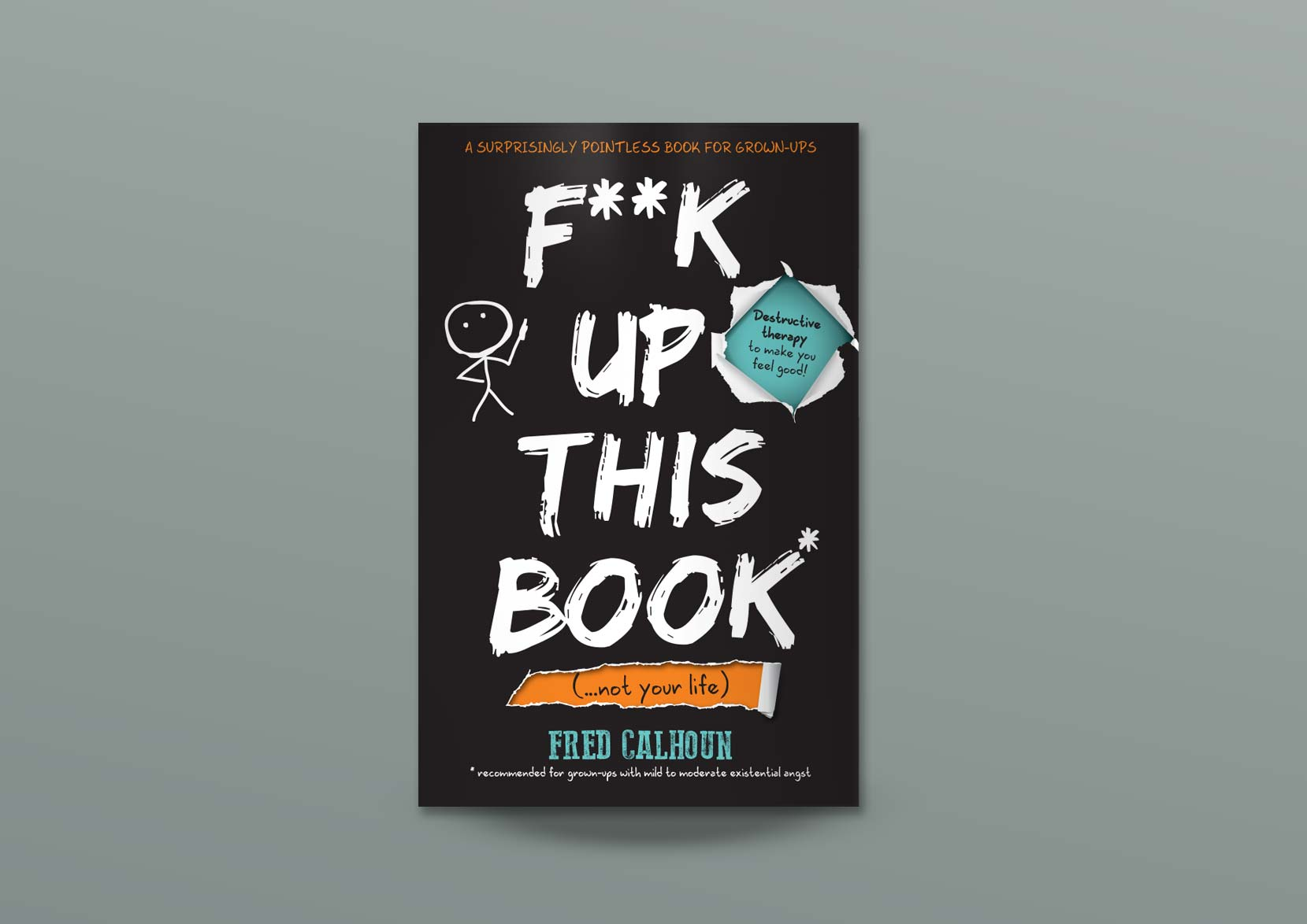 F**ck-Up-This-Book, Sketch style Book Design for Black and White Publishing